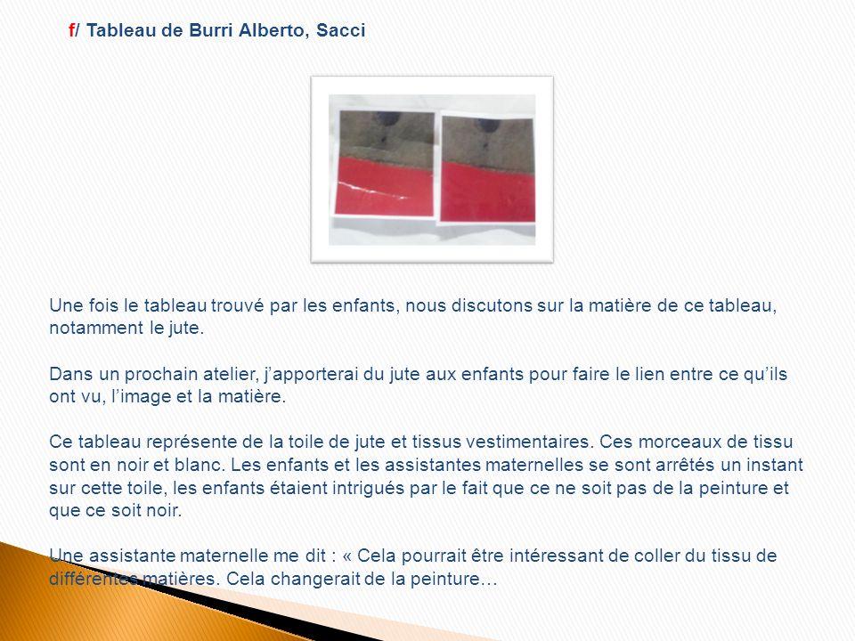 f/ Tableau de Burri Alberto, Sacci