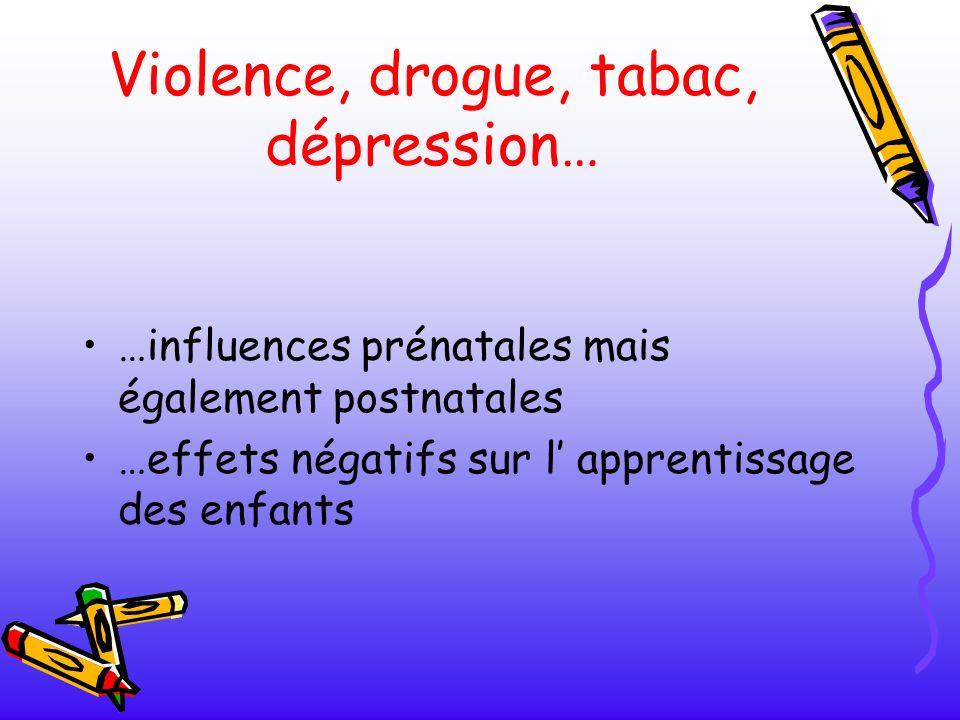 Violence, drogue, tabac, dépression…