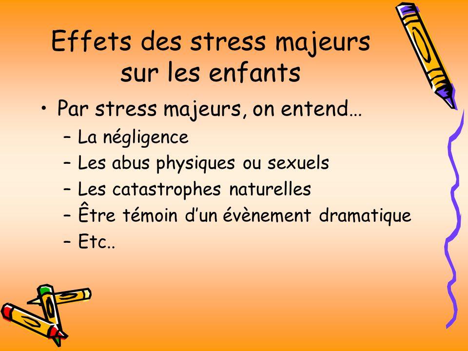 Effets des stress majeurs sur les enfants