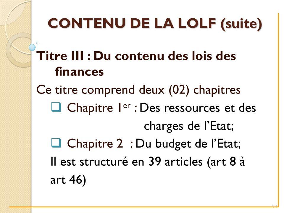 CONTENU DE LA LOLF (suite)