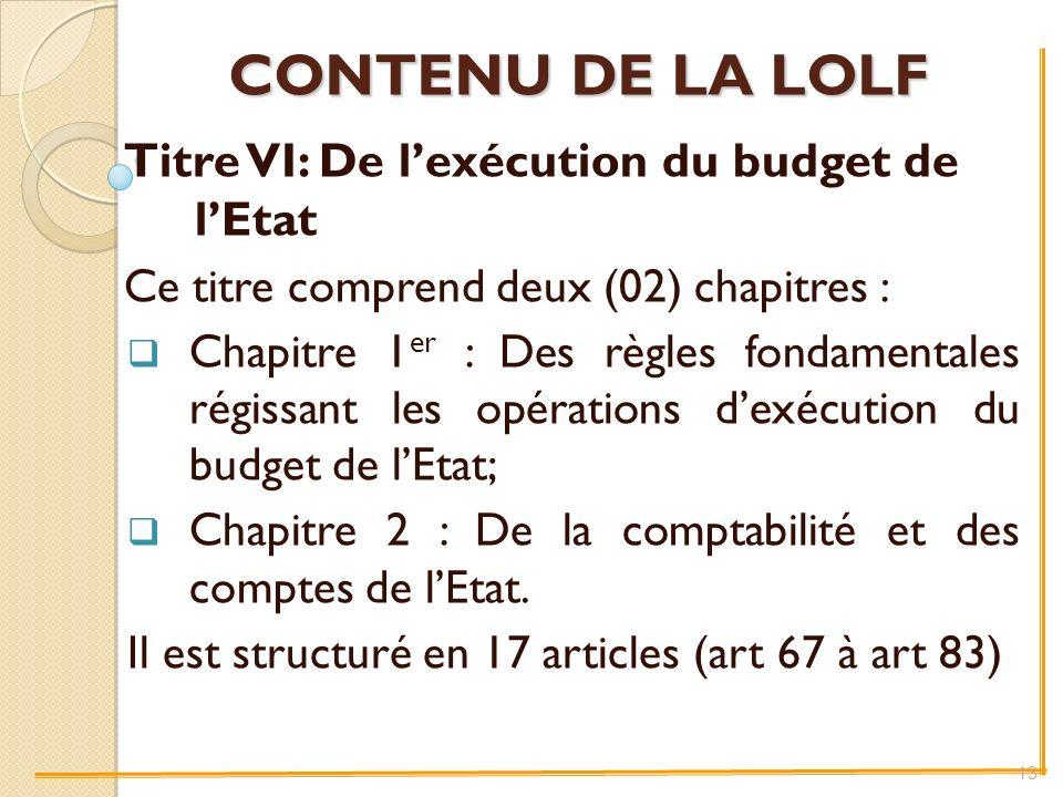 Titre VI: De l'exécution du budget de l'Etat