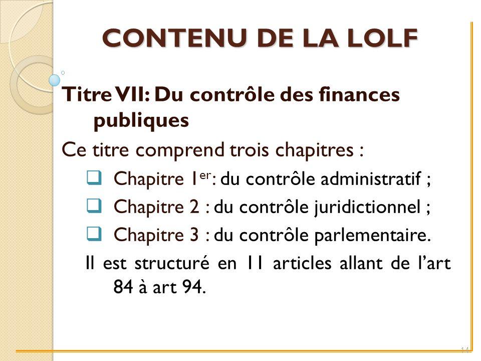 Titre VII: Du contrôle des finances publiques