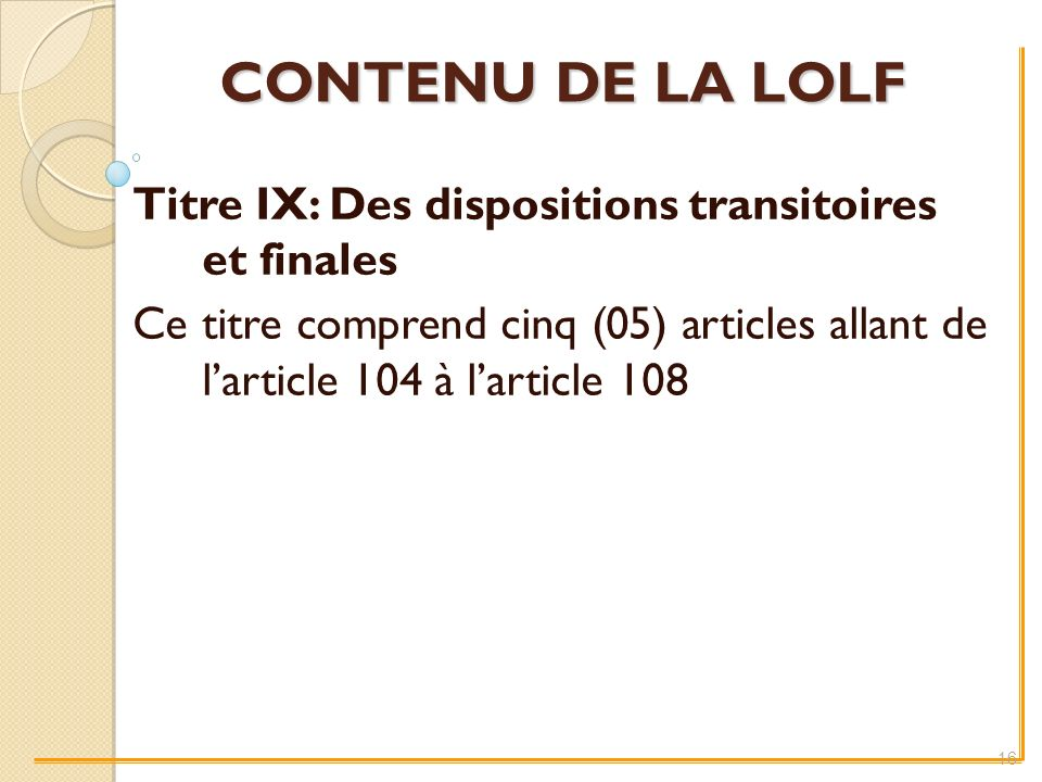 Titre IX: Des dispositions transitoires et finales