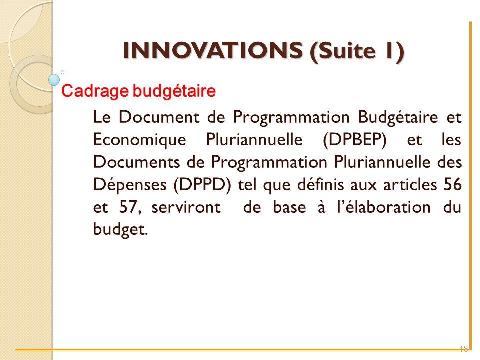 INNOVATIONS (Suite 1) Cadrage budgétaire