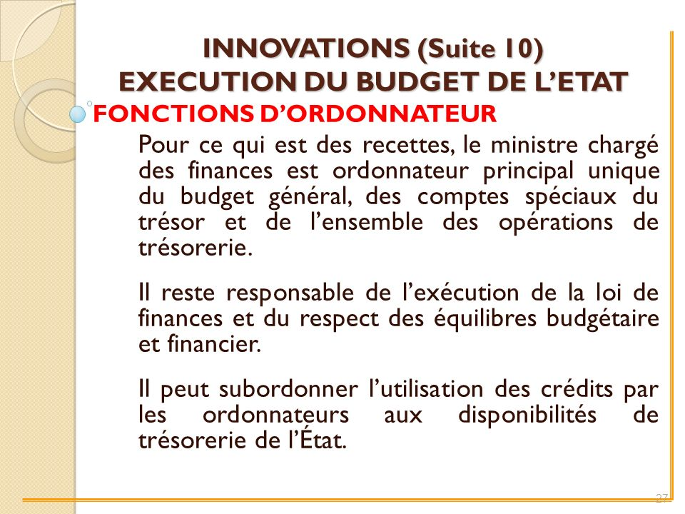 INNOVATIONS (Suite 10) EXECUTION DU BUDGET DE L'ETAT