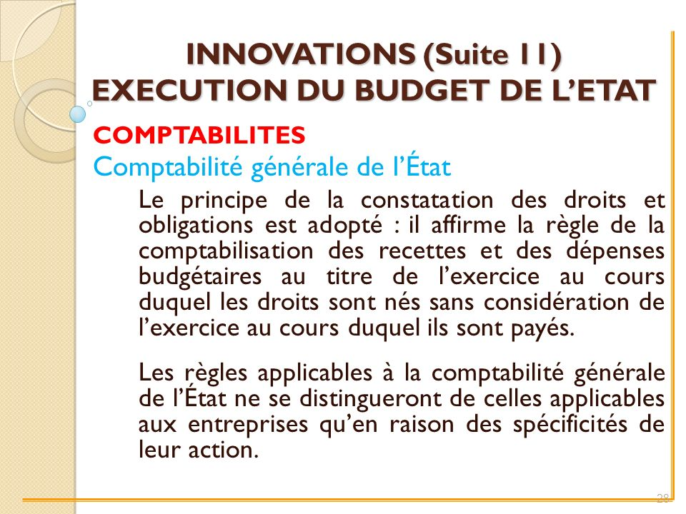 INNOVATIONS (Suite 11) EXECUTION DU BUDGET DE L'ETAT