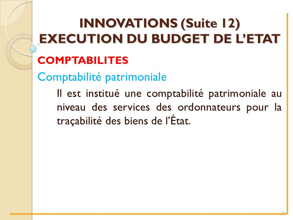 INNOVATIONS (Suite 12) EXECUTION DU BUDGET DE L'ETAT