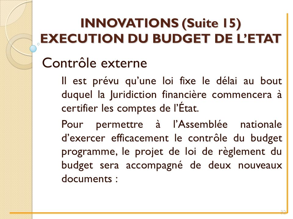 INNOVATIONS (Suite 15) EXECUTION DU BUDGET DE L'ETAT