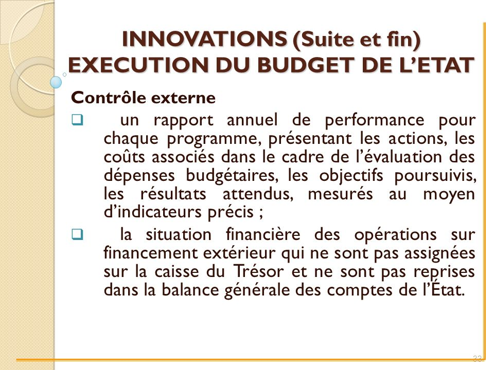 INNOVATIONS (Suite et fin) EXECUTION DU BUDGET DE L'ETAT