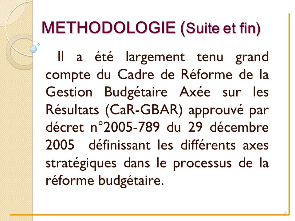 METHODOLOGIE (Suite et fin)