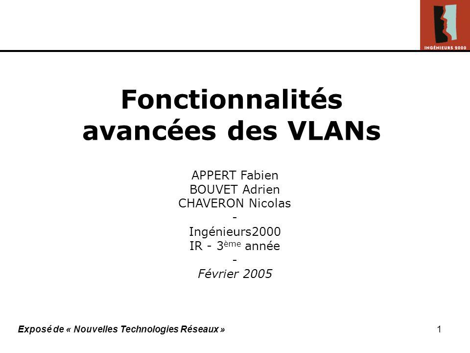 Fonctionnalités avancées des VLANs