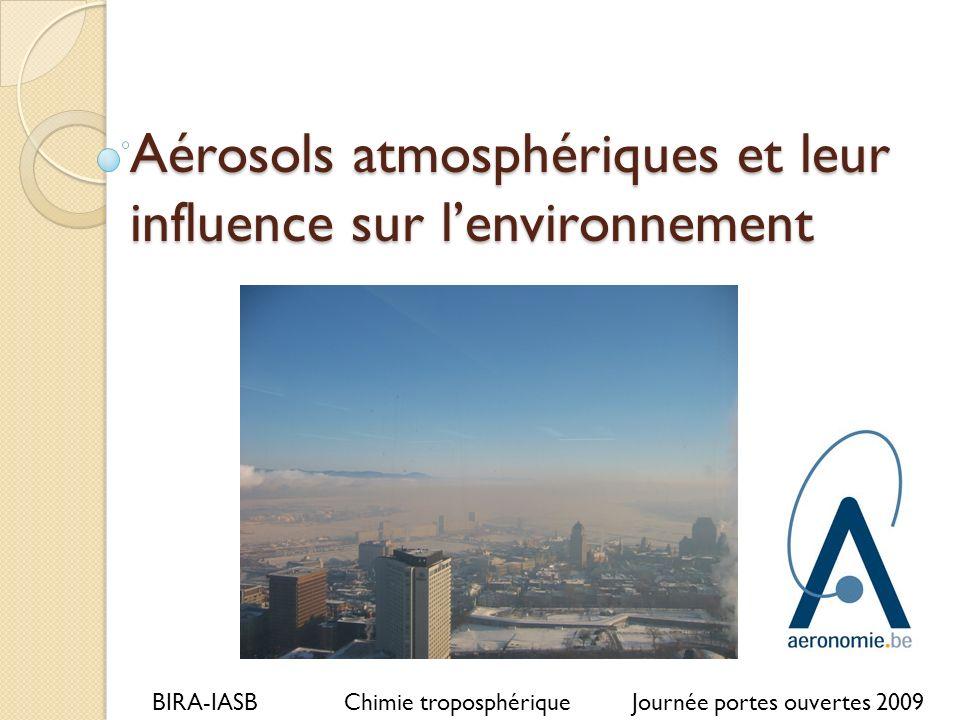 Aérosols atmosphériques et leur influence sur l'environnement