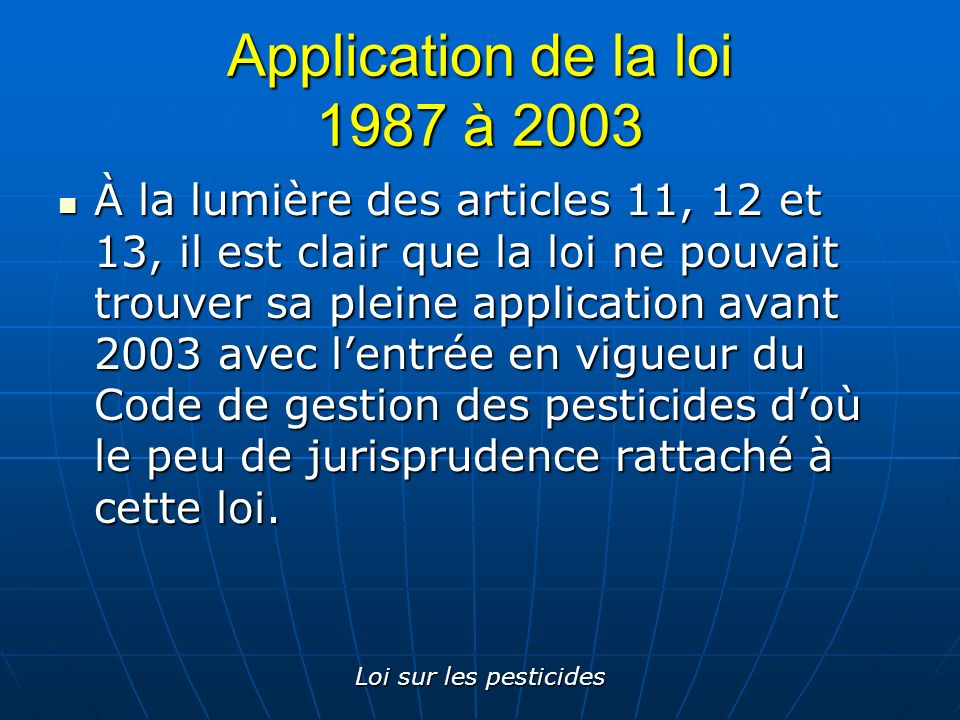 Application de la loi 1987 à 2003