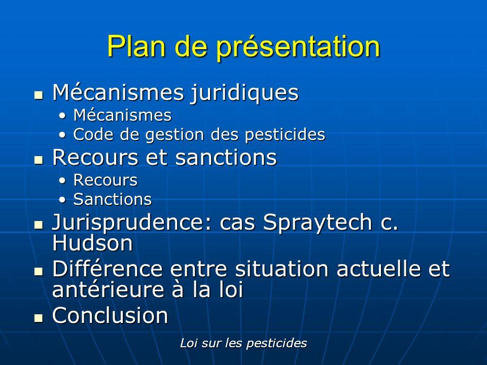 Plan de présentation Mécanismes juridiques Recours et sanctions