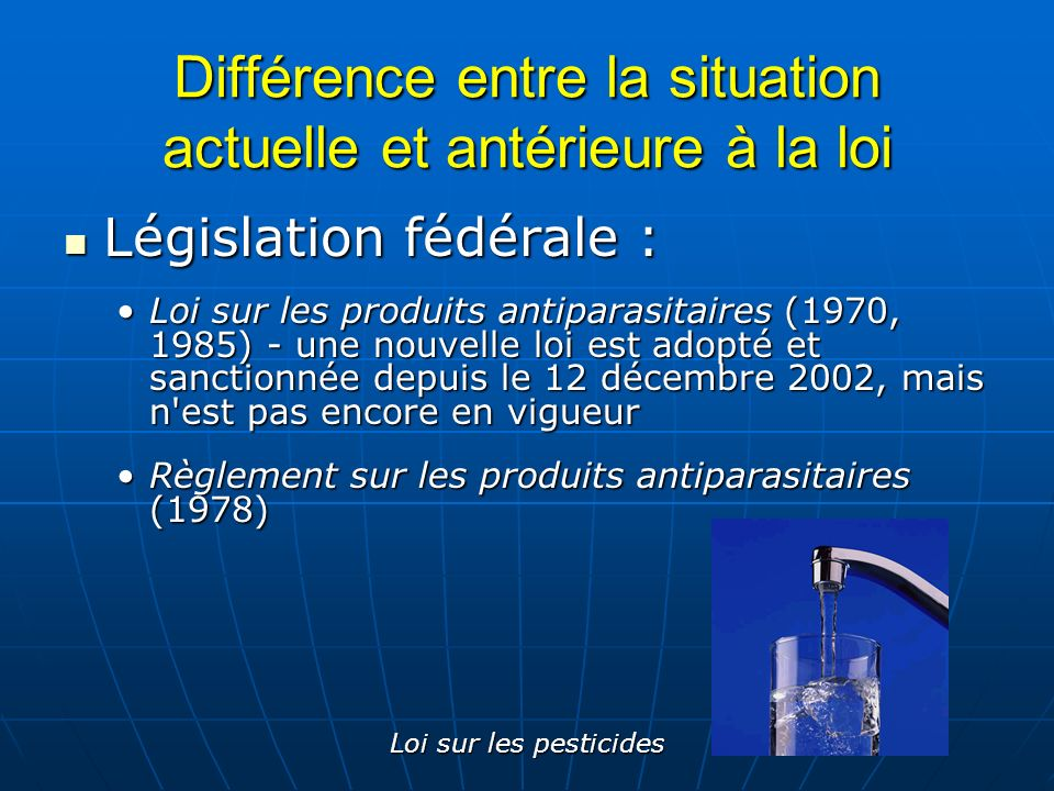 Différence entre la situation actuelle et antérieure à la loi
