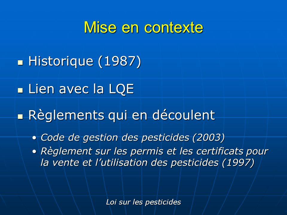 Mise en contexte Historique (1987) Lien avec la LQE