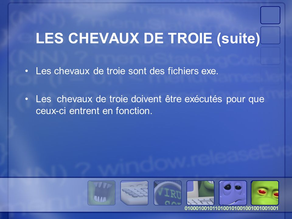 LES CHEVAUX DE TROIE (suite)
