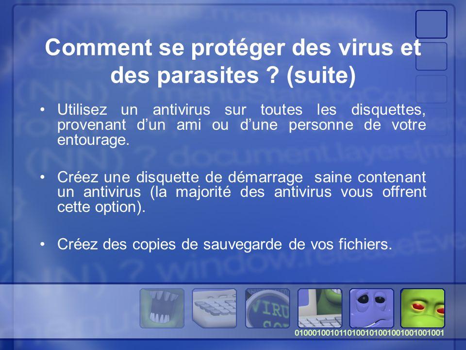 Comment se protéger des virus et des parasites (suite)