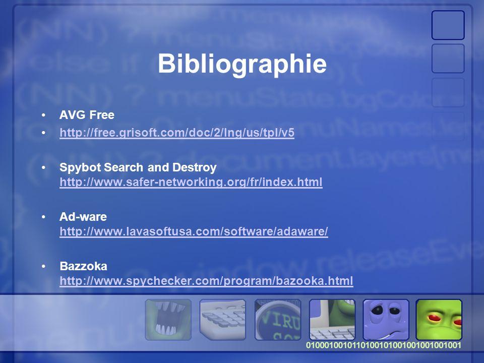 Bibliographie AVG Free http://free.grisoft.com/doc/2/lng/us/tpl/v5