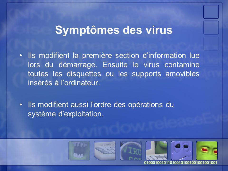Symptômes des virus