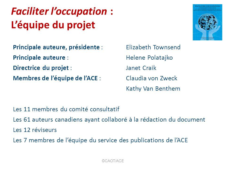 Faciliter l'occupation : L'équipe du projet
