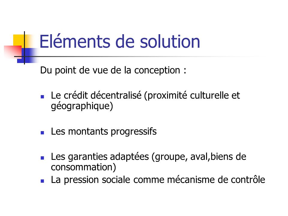 Eléments de solution Du point de vue de la conception :