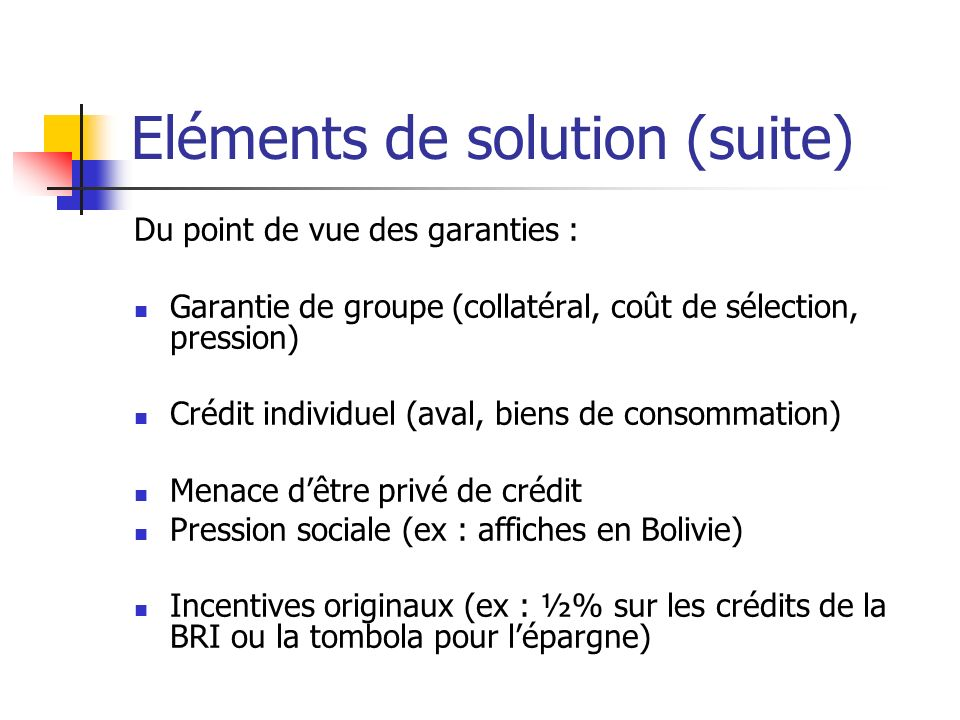 Eléments de solution (suite)