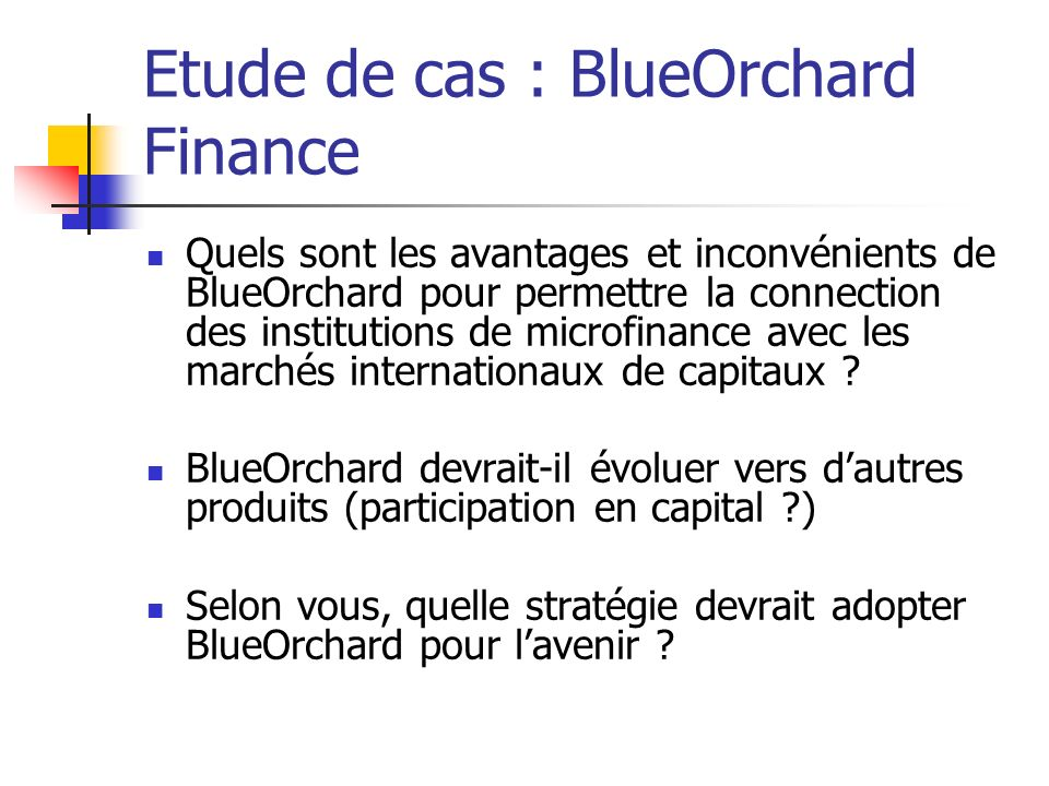 Etude de cas : BlueOrchard Finance