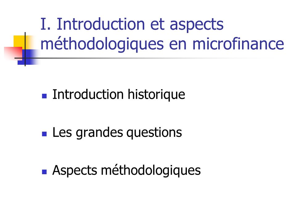 I. Introduction et aspects méthodologiques en microfinance