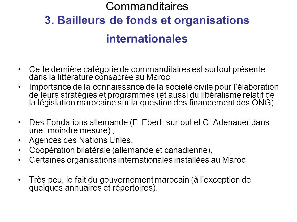 Commanditaires 3. Bailleurs de fonds et organisations internationales
