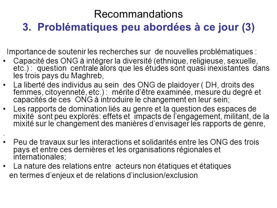Recommandations 3. Problématiques peu abordées à ce jour (3)