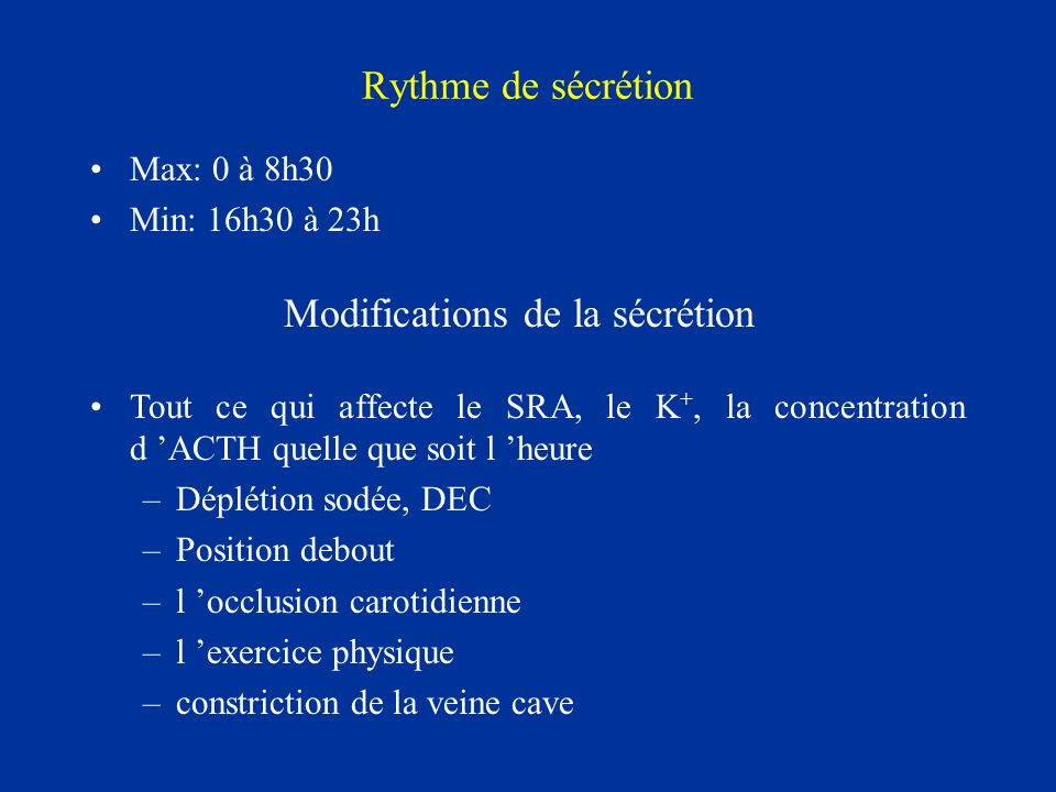 Modifications de la sécrétion