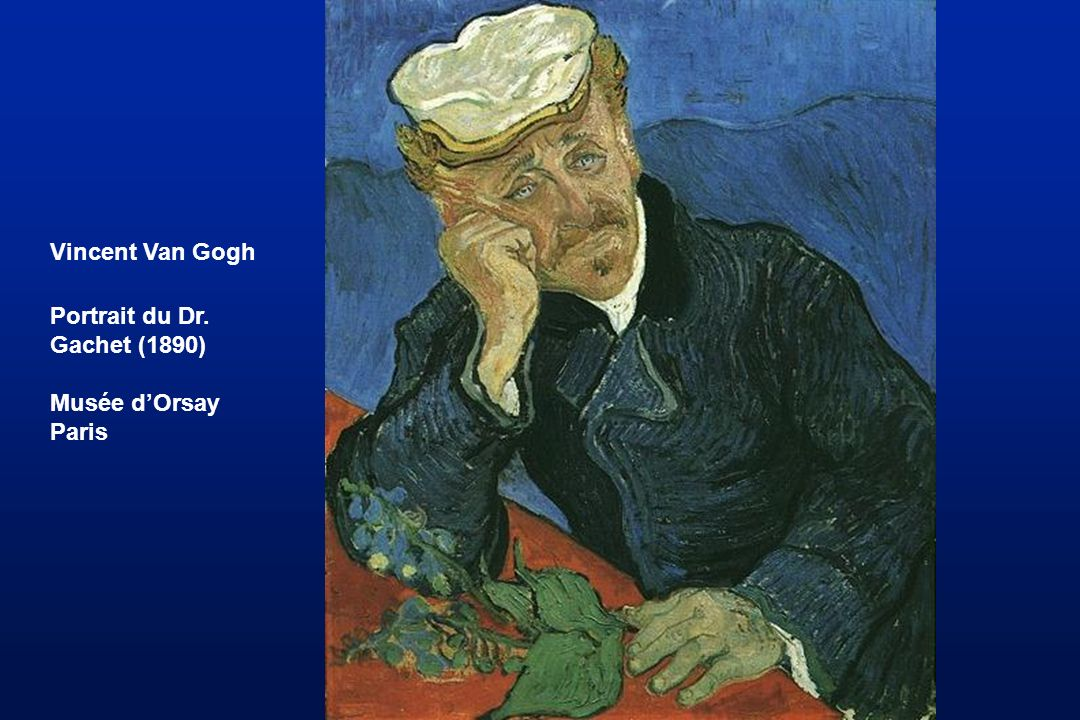 Vincent Van Gogh Portrait du Dr. Gachet (1890) Musée d'Orsay Paris