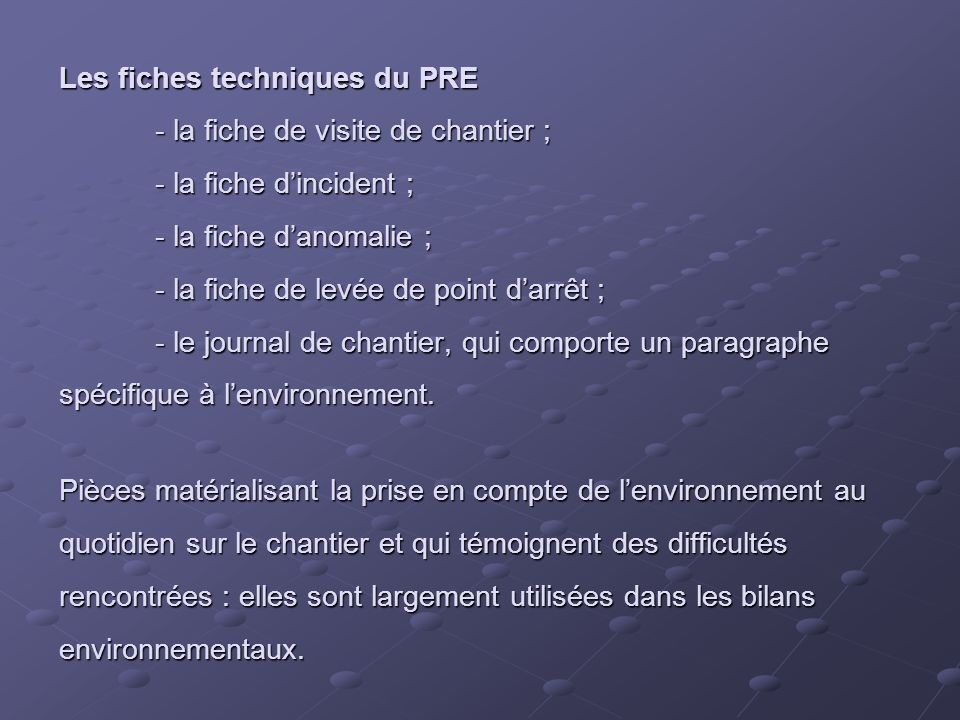 Les fiches techniques du PRE. - la fiche de visite de chantier ;
