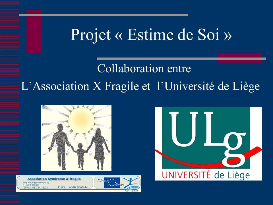 Projet « Estime de Soi » Collaboration entre