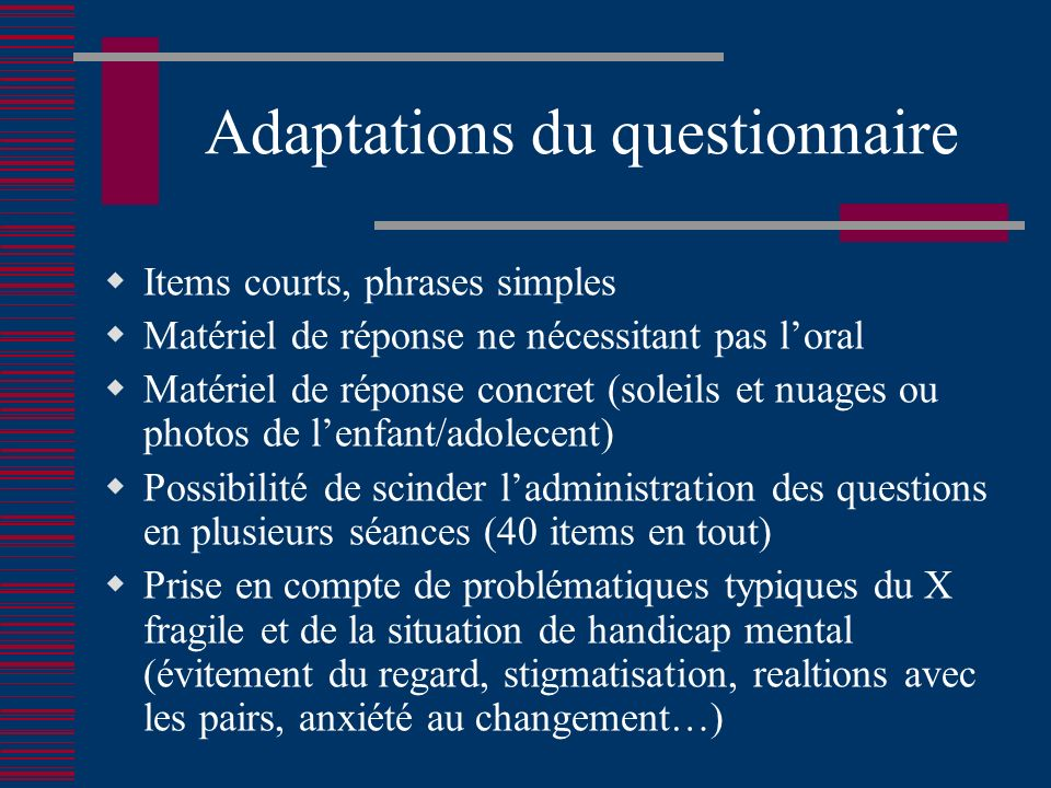 Adaptations du questionnaire