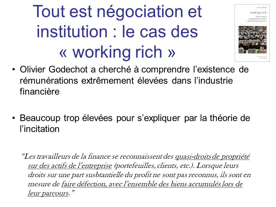 Tout est négociation et institution : le cas des « working rich »