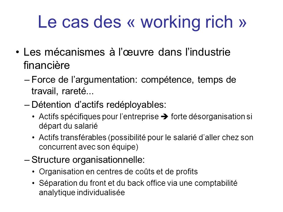 Le cas des « working rich »