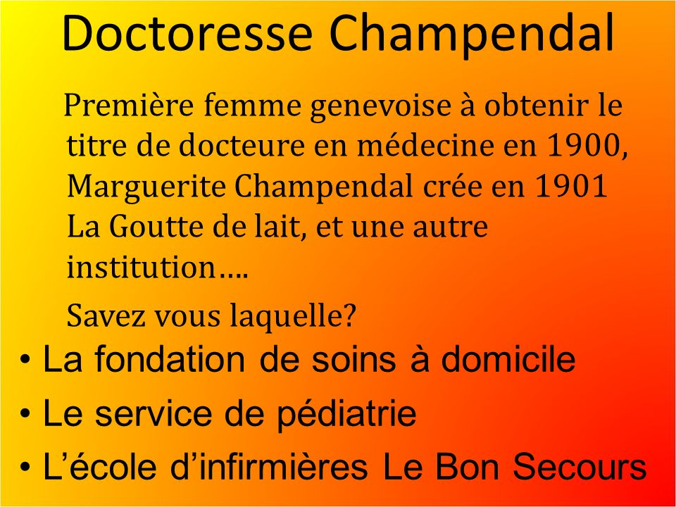 Doctoresse Champendal