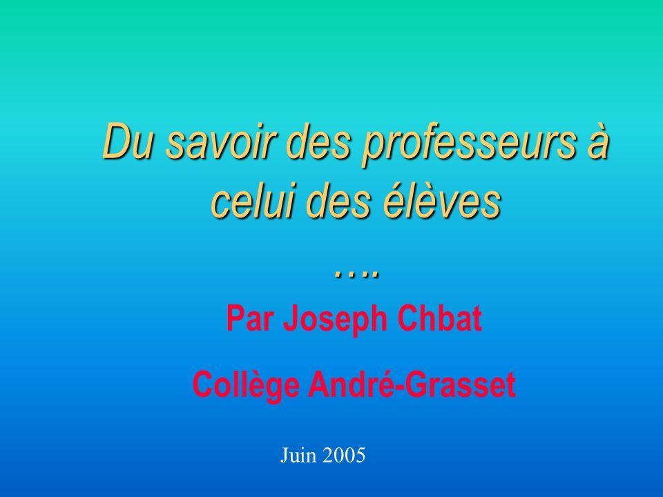 Du savoir des professeurs à celui des élèves ….