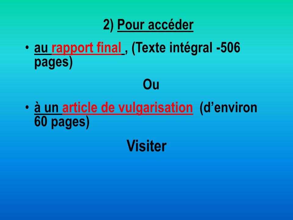 Visiter 2) Pour accéder au rapport final , (Texte intégral -506 pages)
