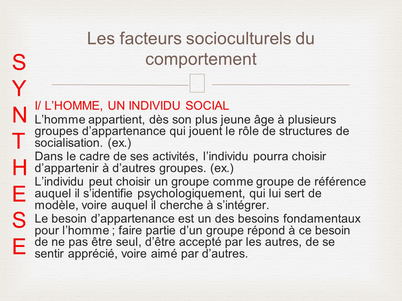 Les facteurs socioculturels du comportement