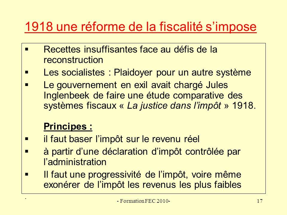 1918 une réforme de la fiscalité s'impose