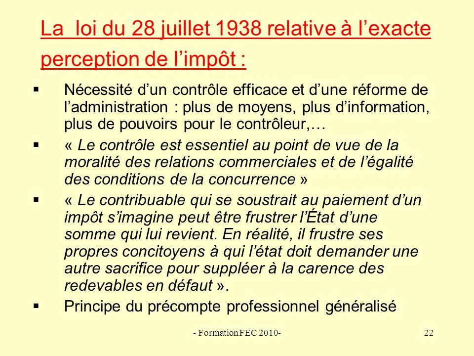 La loi du 28 juillet 1938 relative à l'exacte perception de l'impôt :