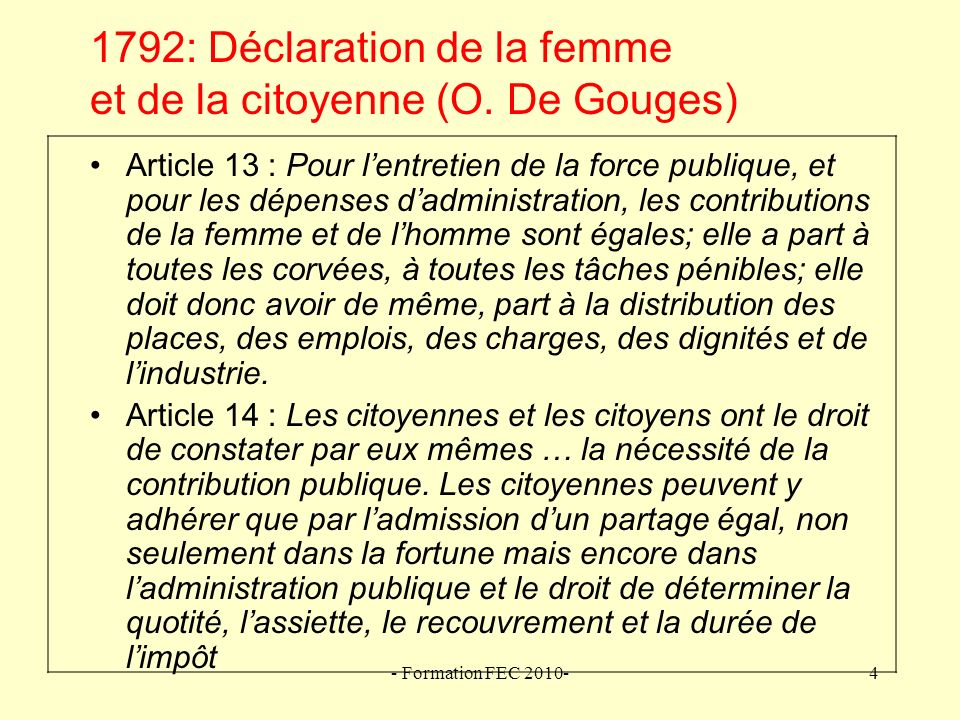 1792: Déclaration de la femme et de la citoyenne (O. De Gouges)