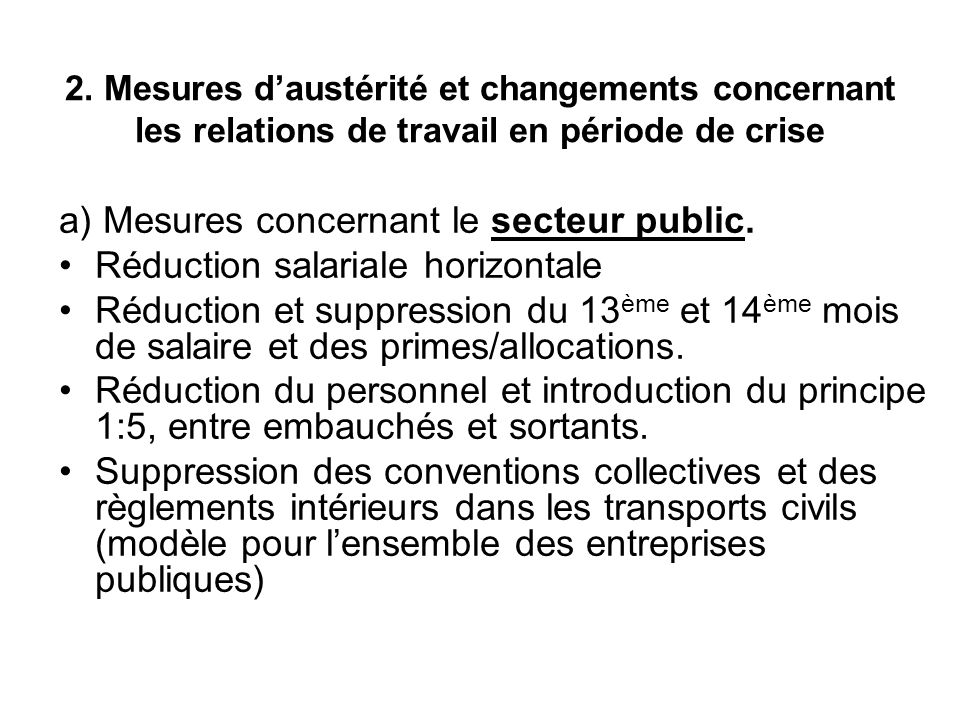 a) Mesures concernant le secteur public.