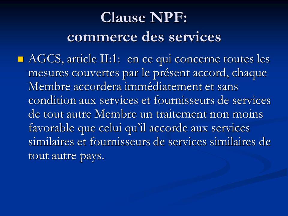 Clause NPF: commerce des services