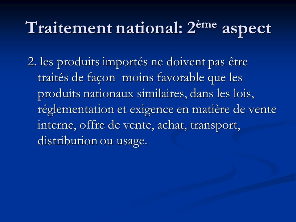 Traitement national: 2ème aspect