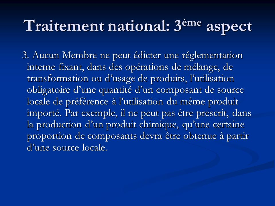 Traitement national: 3ème aspect