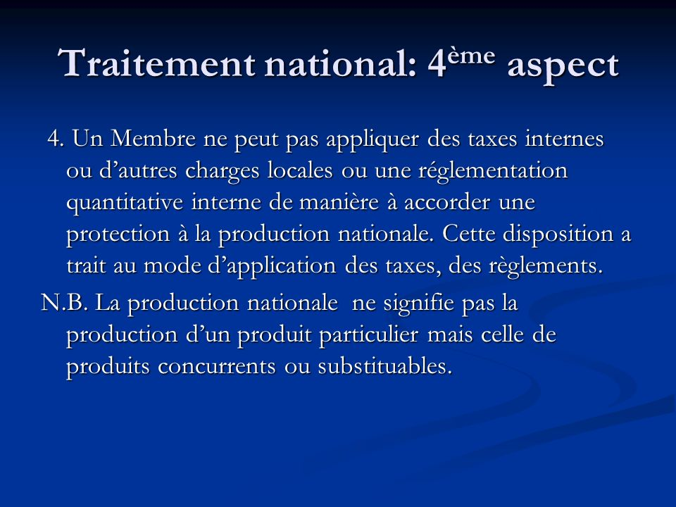 Traitement national: 4ème aspect